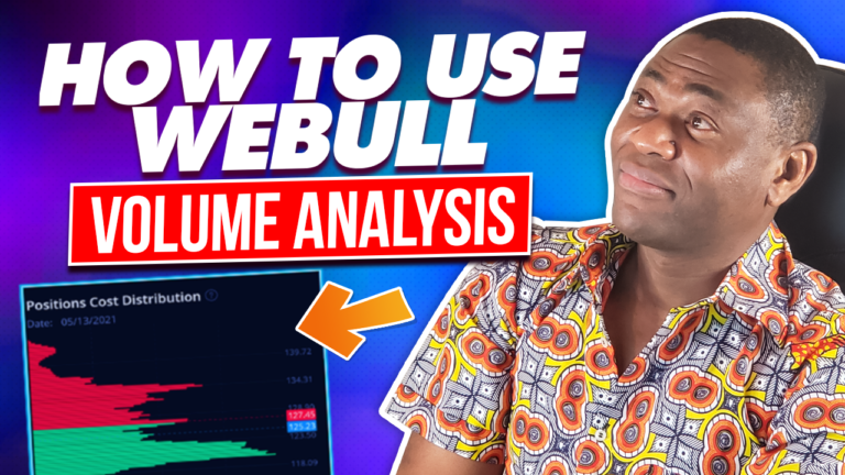 How To Use Webull Volume Analysis