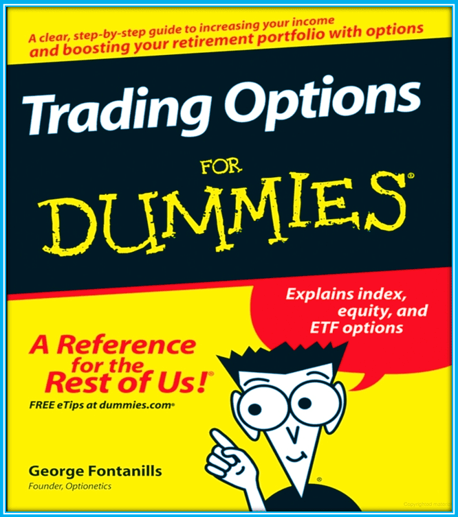 7 Must Read Options Trading Books For Beginners - Trading Options for Dummies by George Fontanills